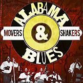 Alabama Blues Shakers & Makers by Various Artists