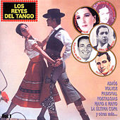 Play & Download Los Reyes del Tango, Vol. 1 by Various Artists | Napster