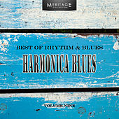 Meritage Best of Rhythm & Blues: Harmonica Blues, Vol. 9 by Various Artists