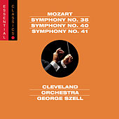Play & Download Mozart: Symphonies Nos. 35, 40 & 41 by Cleveland Orchestra | Napster