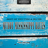 Play & Download Meritage Best of Rhythm & Blues: Muddy Mississippi Blues, Vol. 1 by Various Artists | Napster