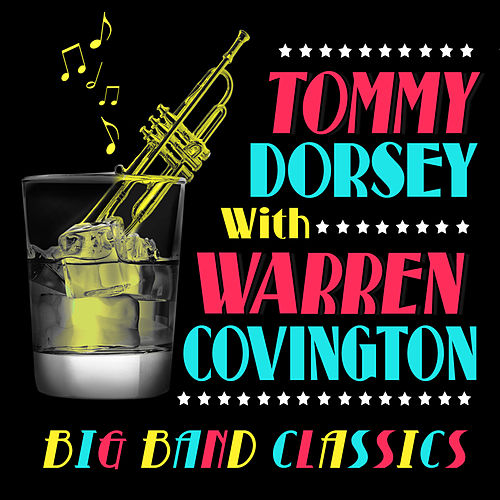 Big Band Classics by Tommy Dorsey
