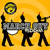 Play & Download Massive B Presents: March Out Riddim by Various Artists | Napster