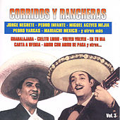 Play & Download Corridos y Rancheras, Vol. 3 by Various Artists | Napster