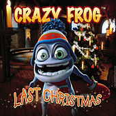 Play & Download Last Christmas by Crazy Frog | Napster