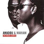 The Magic Couple by Amadou & Mariam