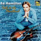 Play & Download Path to the Heartland by Ed Hamilton | Napster