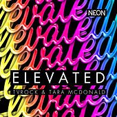 Play & Download Elevated by TV Rock   Napster