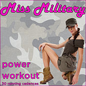 Miss Military Power Workout: 30 Running Cadences by U.S. Drill Sergeant Field Recordings