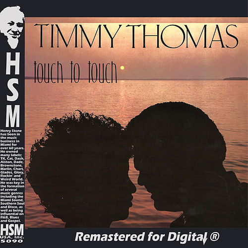 Play & Download Touch to Touch by Timmy Thomas | Napster