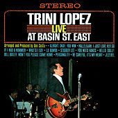 Live At Basin Street East by Trini Lopez