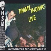 Timmy Thomas Live by Timmy Thomas