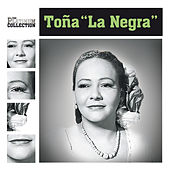 The Platinum Collection by Toña La Negra