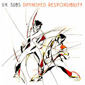 Play & Download Diminished Responsibility by U.K. Subs | Napster