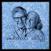 Play & Download Argentina Ama Italia Vol. 2 by Various Artists | Napster
