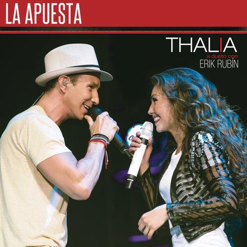 Play & Download La Apuesta by Thalía | Napster
