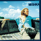Play & Download Mishka by Mishka | Napster