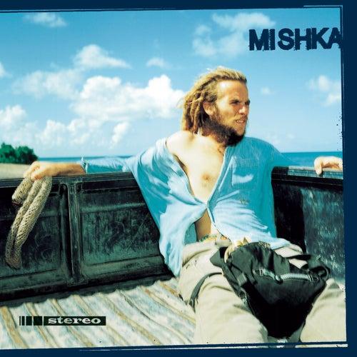 Play & Download Mishka by Mishka | Napster