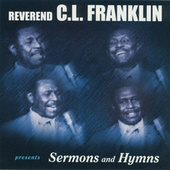 Legendary Sermons by Rev. C.L. Franklin