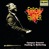 Play & Download Campus Concert/Feeling Is Believing by Erroll Garner | Napster