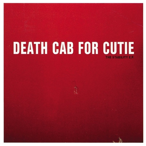 Play & Download The Stability EP by Death Cab For Cutie | Napster