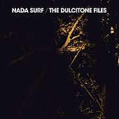 The Dulcitone Files by Nada Surf
