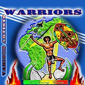Play & Download Warriors by Various Artists | Napster