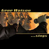 Play & Download Sings by Gene Watson | Napster