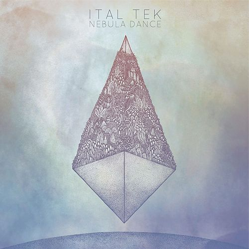 Play & Download Nebula Dance by iTAL tEK | Napster