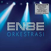 Enbe Orkestrası by Various Artists