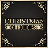 Christmas Rock 'n' Roll Classics by Various Artists