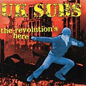 Play & Download The Revolution's Here by U.K. Subs | Napster