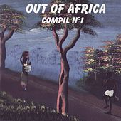 Out of Africa, Vol. 1 by Various Artists
