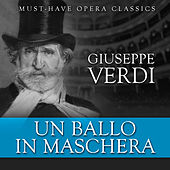 Play & Download Un Ballo in Maschera - Must-Have Opera Highlights by Various Artists | Napster