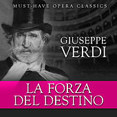 Play & Download La Forza Del Destino - Must-Have Opera Highlights by Various Artists | Napster