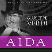 Play & Download Aida - Must-Have Opera Highlights by Various Artists | Napster