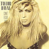 Play & Download Can't Fight Fate by Taylor Dayne | Napster