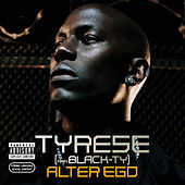 Play & Download Alter Ego by Tyrese | Napster