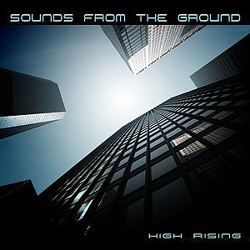 Play & Download High Rising by Sounds from the Ground | Napster
