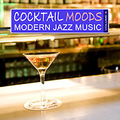 Cocktail Moods, Vol.5 - Modern Jazz Music by Various Artists