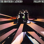 Play & Download Follow Me by The Brothers Cazimero | Napster