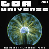 Play & Download Goa Universe 2013 - The Best Of Psychedelic Trance by Various Artists | Napster