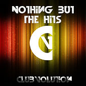 Play & Download Nothing But The Hits by Various Artists | Napster