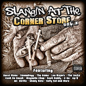 Play & Download SLANGIN AT THE CORNERSTORE vol 2 by Various Artists | Napster