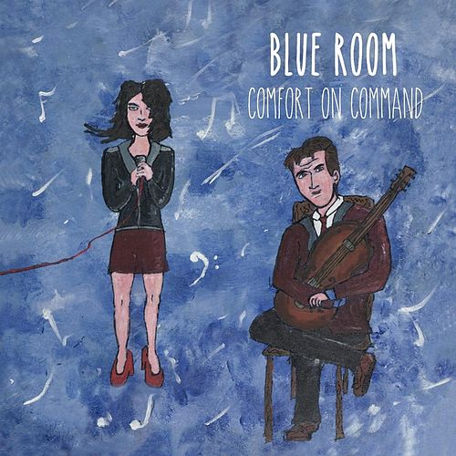 Play & Download Comfort On Command by Blue Room | Napster