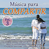 Play & Download Música Para Compartir Vol. 3 by Various Artists | Napster