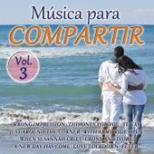 Música Para Compartir Vol. 3 by Various Artists
