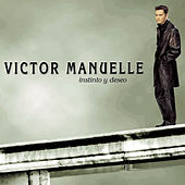 Play & Download Instinto Y Deseo by Víctor Manuelle | Napster