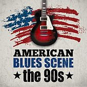American Blues Scene: The 90s by Various Artists