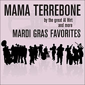 Mama Terrebone By the Great Al Hirt and More Mardi Gras Favorites by Various Artists